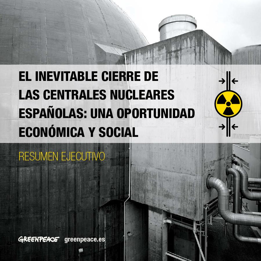 El inevitable cierre de las centrales nucleares españolas: una oportunidad económica y social