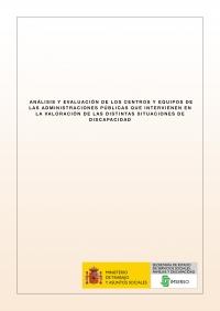 Análisis de los centros y equipos que intervienen en la valoración de las situaciones de dependencia