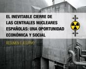 El inevitable cierre de las centrales nucleares españolas: una oportunidad económica y social-1
