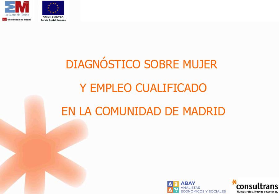 Diagnóstico sobre mujer y empleo cualificado en la Comunidad de Madrid
